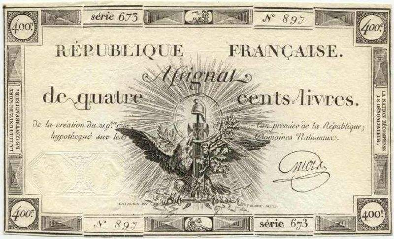 Assignat of 400 livres, issued 24 Sept, 1792, first year of the Republic. The value of these bills or bonds was based on the estimated value of the clerical properties. The Assignats were issued by the National Constituent Assembly. Initially meant as bonds, the assignats developed into a paper currency used as legal tender.