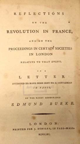 Title page from the Reflections on the Revolution in France, And on the Proceedings in Certain Societies in London Relative to that Event. In a Letter Intended to Have Been Sent to a Gentleman in Paris. By the Right Honourable Edmund Burke.