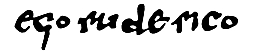 Signature of Rodrigo Díaz, also called El Cid, in a document by him in which he made a donation to the Cathedral of Valencia.