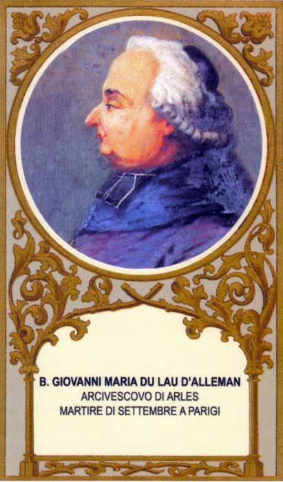 Bl. Jean-Marie du Lau d'Alleman, Archbishop of Arles