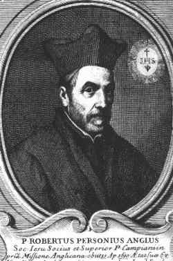 Father Robert Persons, English Jesuit, founder of the English colleges of Valladolid, Sevilla and Saint-Omer.