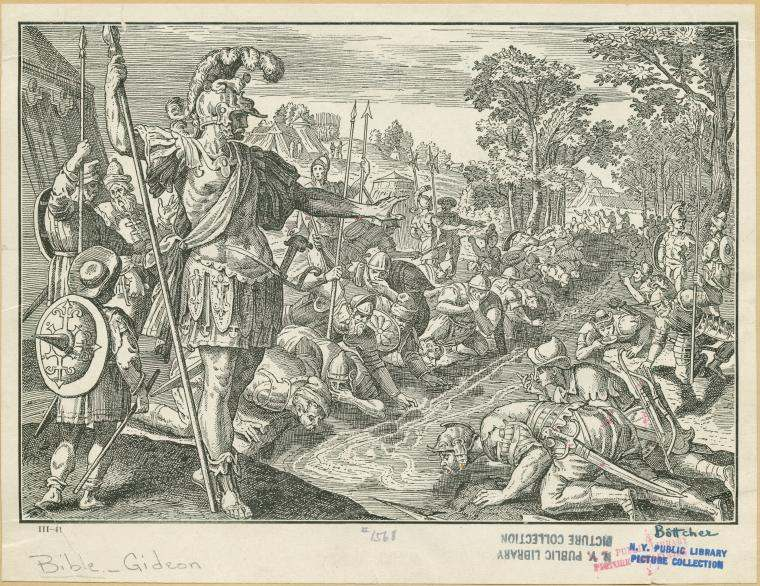 Gideon selects his army of 300 by observing their manner of drinking from a stream.
