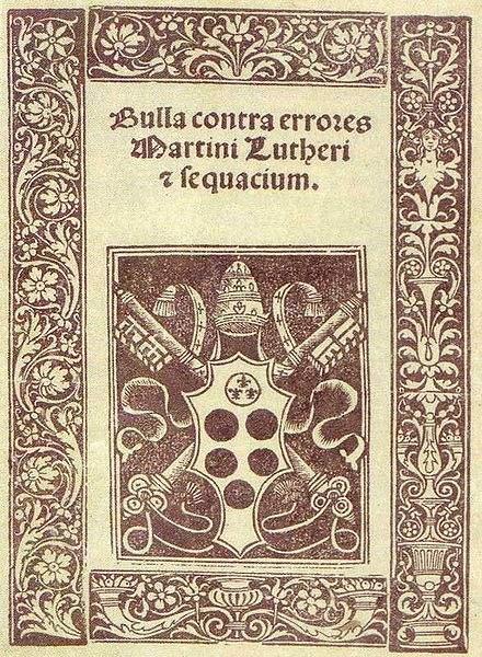 """Pope Leo X, """"Bulla contra errores Martini et Lutheri sequacium"""""""