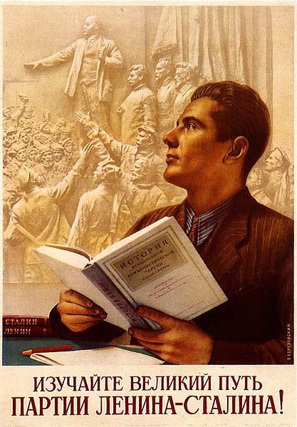 "Soviet propaganda poster. ""Study the Great Path of the Party of Lenin and Stalin!"". A relief depicting Lenin and Stalin, along with other Communist leaders, can be seen behind the ""inspired"" student of the Way of Lenin and Stalin."